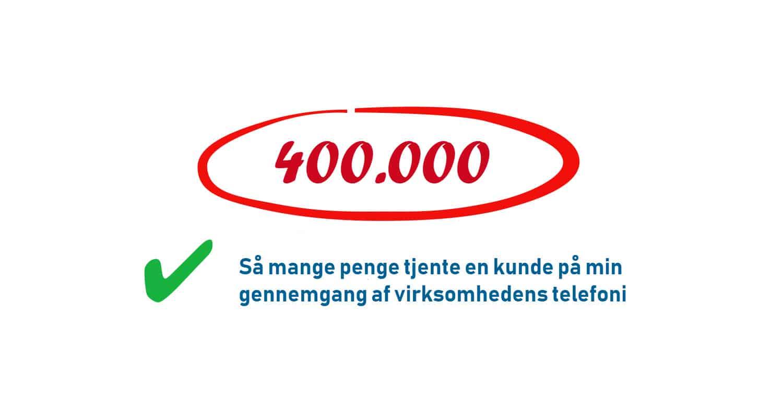 En kunde tjente 400.000 kr. ved at lade Your Missing Link gennemgå firmaets telefoni